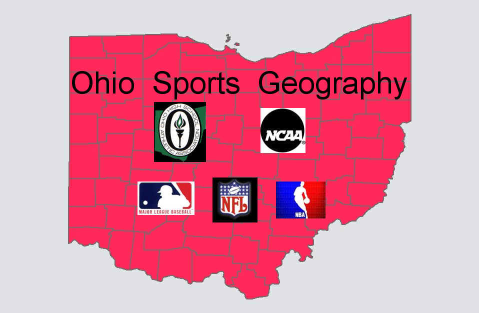 Ohio Sports Geography Ohio High School Sports Football NCAA Ohio State NFL NBA computer points statistics